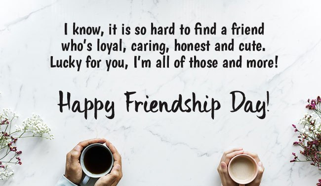 Friendship Day Quotes (30 Pics)