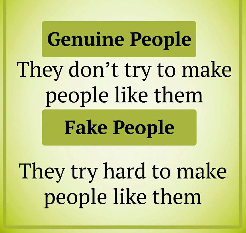 Be Aware Of This: Fake People Vs Genuine People  (22 Pics)