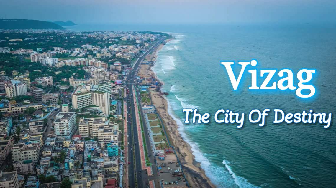 Vizag - The City Of Destiny